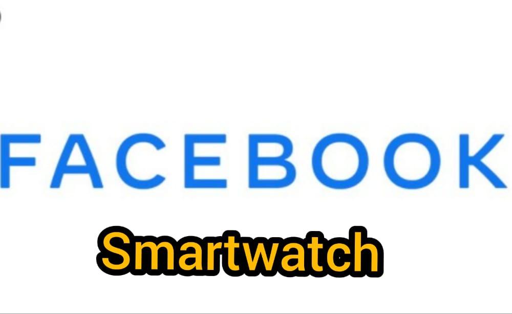 Facebook planea lanzar un reloj inteligente competirá con Apple Watch